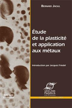 Étude de la plasticité et application aux métaux-0