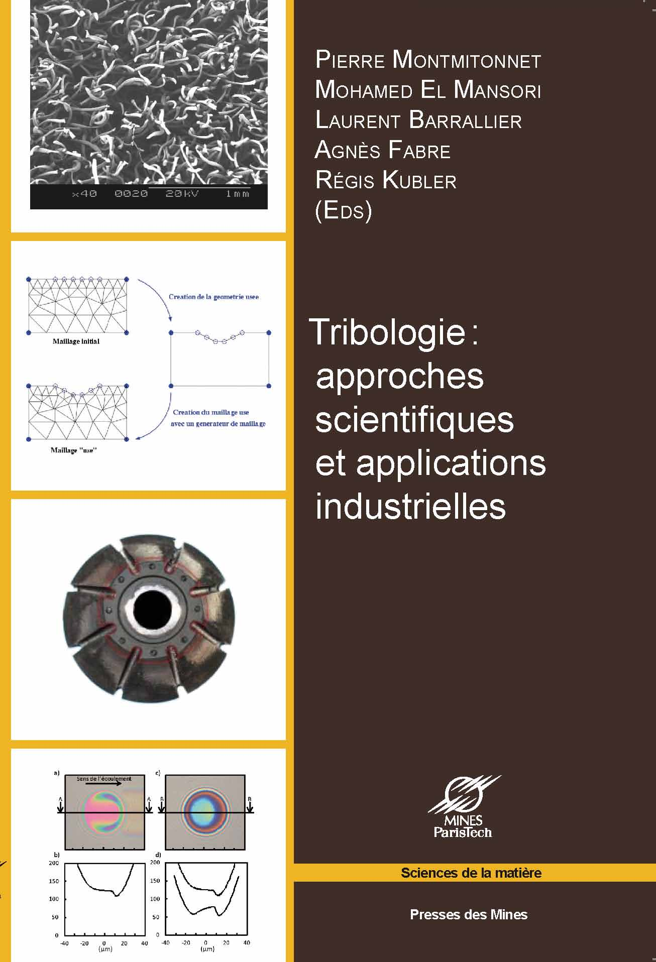 Tribologie : approches scientifiques et applications industrielles-0