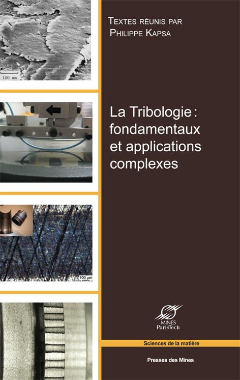La Tribologie : fondamentaux et applications complexes-0