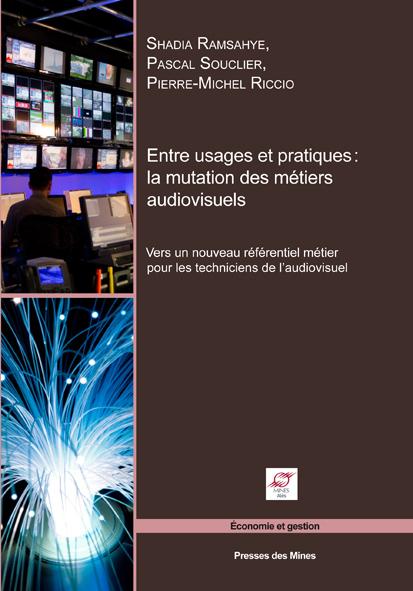 Entre usages et pratiques : la mutation des métiers audiovisuels-0