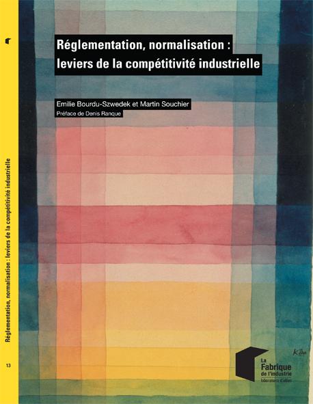 Réglementation, normalisation : leviers de la compétitivité industrielle-0