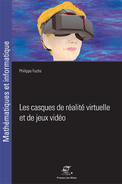 Les casques de réalité virtuelle et de jeux vidéo-0
