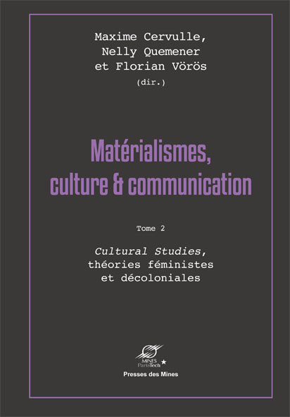 Matérialismes, culture & communication, Tome 2-0