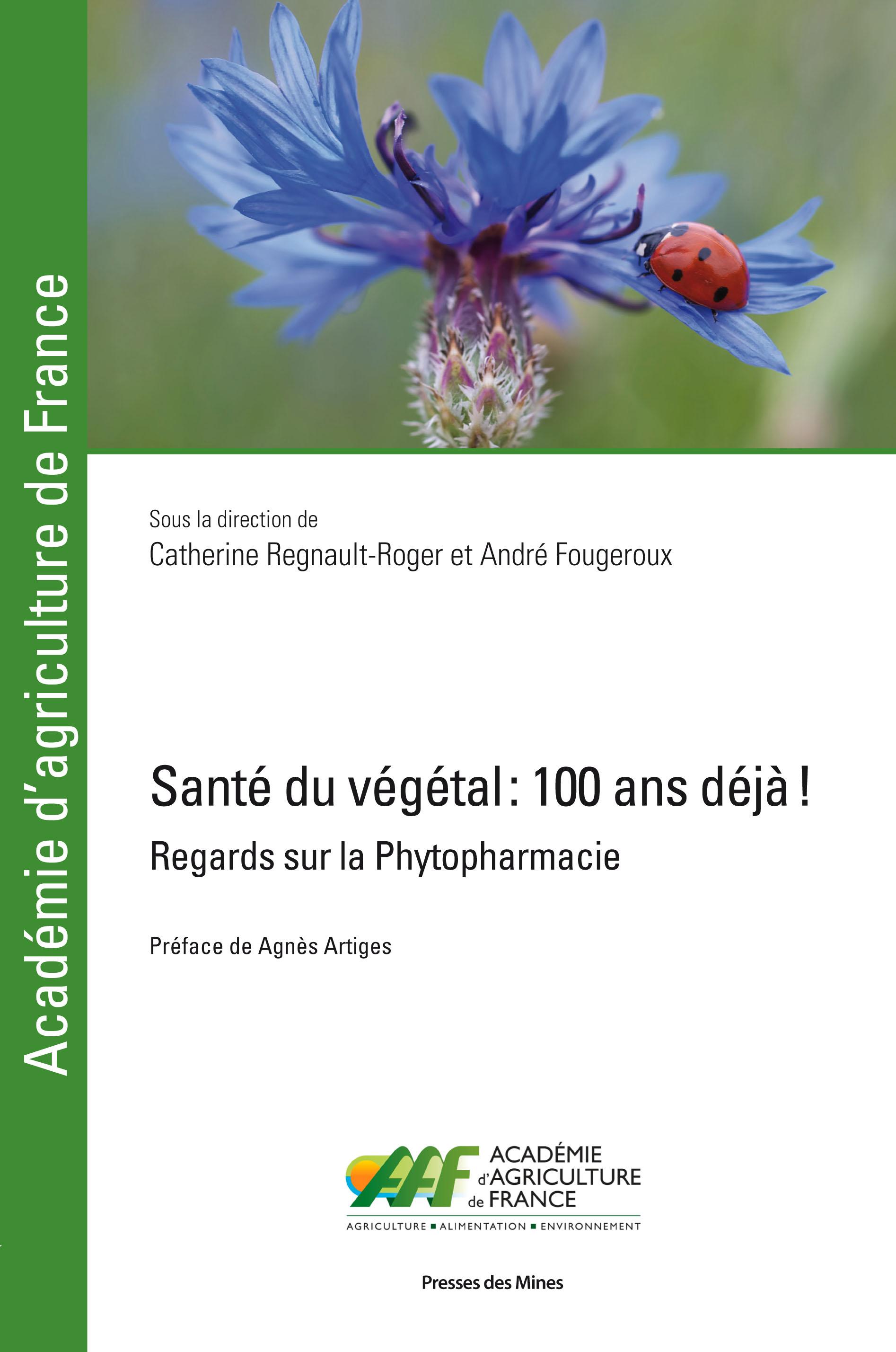 Santé du végétal : 100 ans déjà ! 2018/06